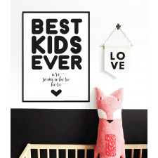 BEST KIDS EVER plakat na Dzień Dziecka