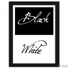 Black & white, Plakaty w ramie