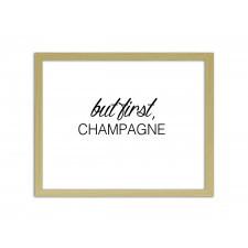But first champagne 2, Plakaty w ramie - Naturalny