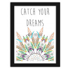 Catch your dreams, Plakaty w ramie