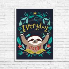 Everyday its ok! - Plakat A4