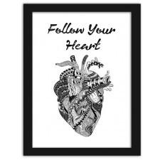 Follow your heart, Plakaty w ramie