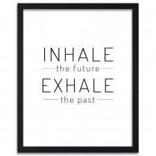 Inhale exhale 2, Plakaty w ramie