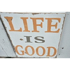 Life is Good - tablica drewniana