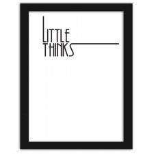 Little thinks, Plakaty w ramie