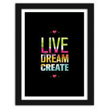 Live dream create 2, Plakaty w ramie