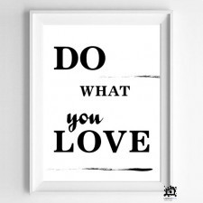 plakat DO WHAT YOU LOVE 30x40cm