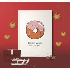 Plakat DONUT WORRY BE HAPPY format A4