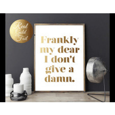 Plakat Frankly my dear I dont give a damn
