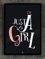 Plakat Im just a girl 50x70