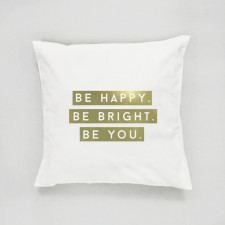 Poduszka typograficzna Be happy, be bright, be you